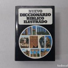Diccionarios de segunda mano: NUEVO DICCIONARIO BÍBLICO ILUSTRADO POR SAMUEL VILA (2005). Lote 156858556