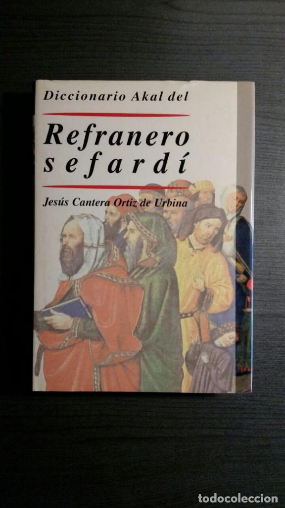 DICCIONARIO AKAL DEL REFRANERO SEFARDÍ (Libros de Segunda Mano - Diccionarios)