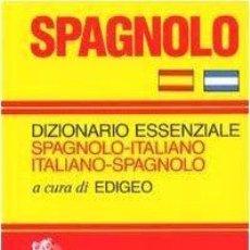 Diccionarios de segunda mano: DIZIONARIO ESSENZIALE SPAGNOLO ITALIANO ITALIAN SPAGNOLO. ZANICHELLI. Lote 159354854