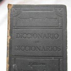 Diccionarios de segunda mano: DICCIONARIO DE DICCIONARIOS. ARTURO MASRIERA COLOMER. TOMO PRIMERO. 1917. DEBIBL. Lote 159746010