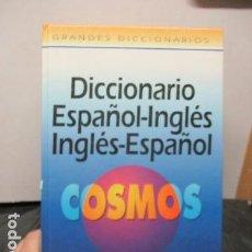 Diccionarios de segunda mano: GRAN DICCIONARIO: ESPAÑOL - INGLES / COSMOS - CASI 1.400 PAG.. Lote 159799814