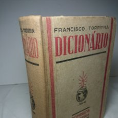 Diccionarios de segunda mano: DICCIONARIO DE PORTUGUÉS, POR FRANCISCO TORRINHA, 1942 / LINGUA PORTUGUESA. Lote 159807949