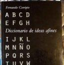 Diccionarios de segunda mano: FERNANDO CORRIPIO . DICCIONARIO DE IDEAS AFINES . HERDER. Lote 160374606