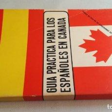 Diccionarios de segunda mano: GUIA PRACTICA PARA LOS ESPAÑOLES EN CANADA/ MADRID 1970/ / / PISCI 35. Lote 160434886