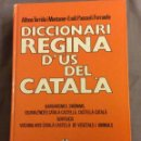 Diccionarios de segunda mano: DICCIONARI REGINA DE L' US DEL CATALA. ED REGINA 1ª EDICIO 1984. Lote 160458014