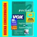 Diccionarios de segunda mano: DICCIONARIO VOX POCKET ENGLISH - SPANISH / ESPAÑOL - INGLÉS - BUENA CONSERVACIÓN - 7 EUROS. Lote 160487282