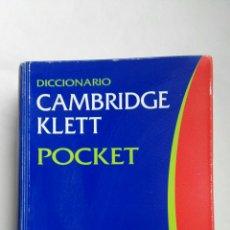 Diccionarios de segunda mano: DICCIONARIO CAMBRIDGE KLETT POCKET ESPAÑOL-INGLÉS. Lote 160982266