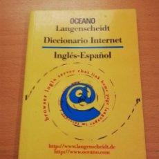 Diccionarios de segunda mano: DICCIONARIO INTERNET. INGLÉS - ESPAÑOL (OCEANO LANGENSCHEIDT). Lote 161409766