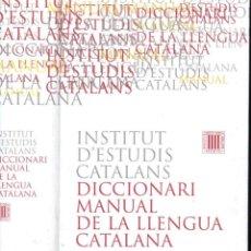 Diccionarios de segunda mano: INSTITUT D' ESTUDIS CATALANS : DICCIONARI MANUAL DE LA LLENGUA CATALANA (2000). Lote 161446734