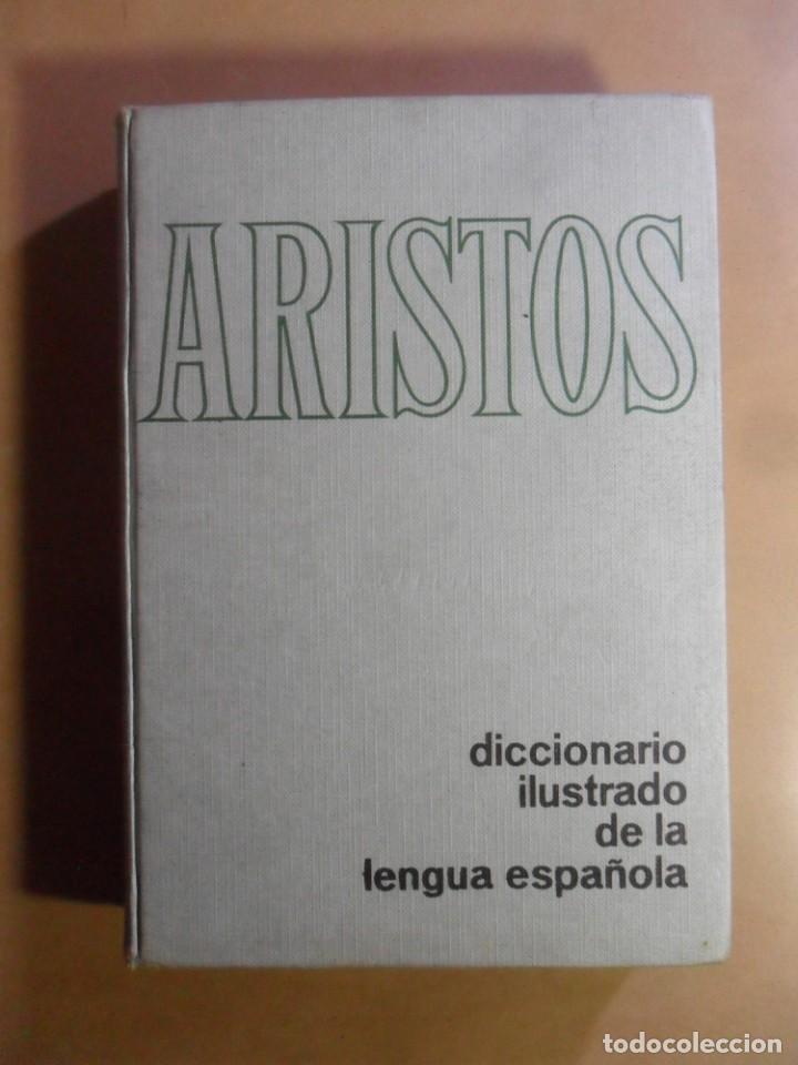 ARISTOS - DICCIONARIO ILUSTRADO DE LA LENGUA ESPAÑOLA - ED. RAMON SOPENA - 1973 (Libros de Segunda Mano - Diccionarios)