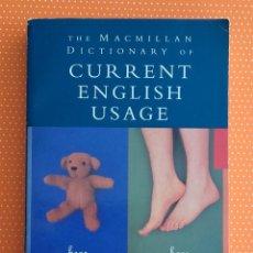 Diccionarios de segunda mano: THE MACMILLAN DICTIONARY OF CURRENT ENGLISH USAGE. WOOD & FLAVELL. 330 PÁGINAS. PAPEL ALGO TOSTADO. . Lote 163596170