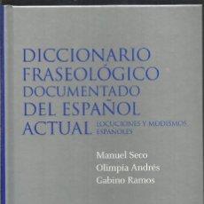 Libri di seconda mano: DICCIONARIO FRASEOLOGICO DOCUMENTADO DEL ESPAÑOL ACTUAL. AA.VV. AGUILAR. Lote 164821830