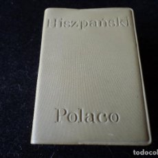Diccionarios de segunda mano: PEQUEÑO DICCIONARIO ESPAÑOL POLACO - POLACO ESPAÑOL 1968 9 X 7 CM. Lote 165011026
