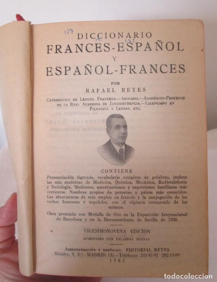 Diccionarios de segunda mano: Diccionario Francés-Español y Español-Francés, Rafael Reyes. Edición de 1961 - Foto 5 - 166108462