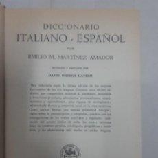 Diccionarios de segunda mano: 18778 - DICCIONARIO ITALIANO-ESPAÑOL - EMILIO M. MARTINEZ AMADOR - AÑO 1965. Lote 166741798