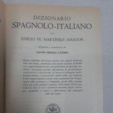Diccionarios de segunda mano: 18779 - DICCIONARIO ESPAÑOL-ITALIANO - EMILIO M. MARTINEZ AMADOR - AÑO 1965. Lote 166743134