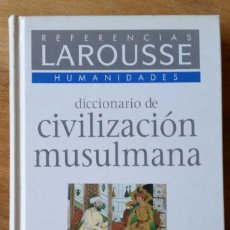 Diccionarios de segunda mano: DICCIONARIO CIVILIZACIÓN MUSULMANA. Lote 167666552