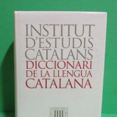 Diccionarios de segunda mano: INSTITUT D'ESTUDIS CATALANS DICCIONARI DE LA LLENGUA CATALANA EDICIONS 62 ANY 1997 NOU. Lote 167765416