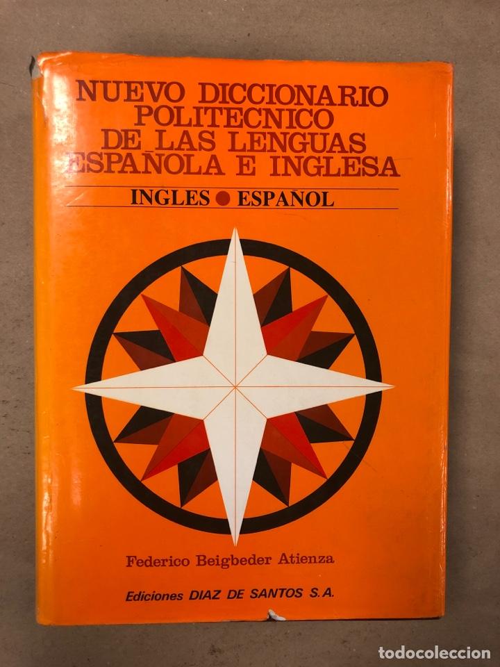 Diccionarios de segunda mano: NUEVO DICCIONARIO POLITÉCNICO DE LAS LENGUAS ESPAÑOLA E INGLESA (2 TOMOS). FEDERICO BEIGBEDER ATIENZ - Foto 2 - 168034270