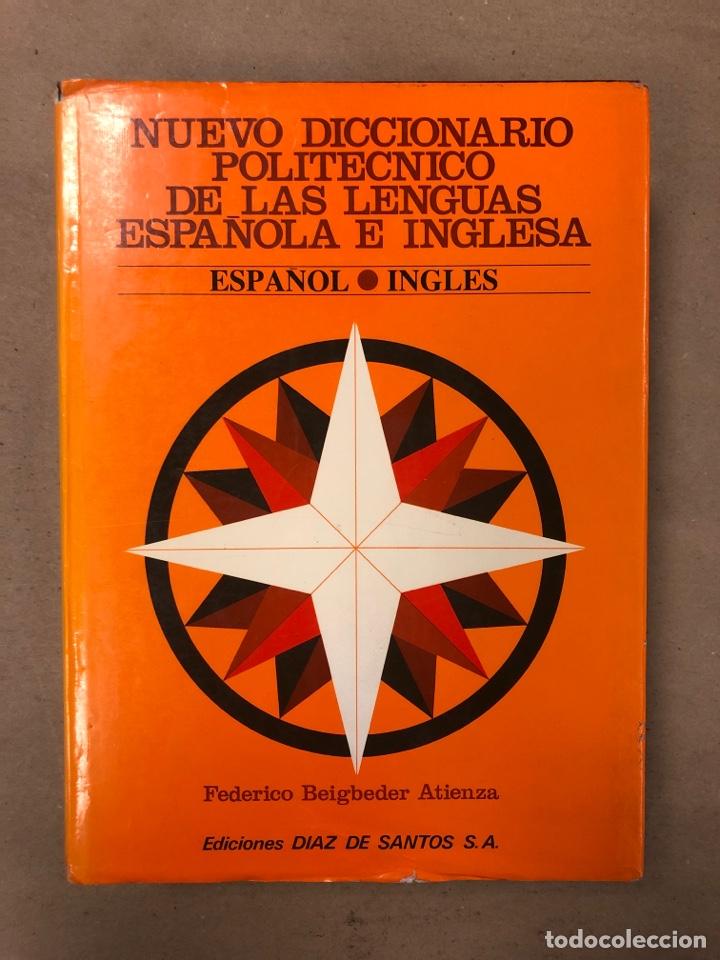 Diccionarios de segunda mano: NUEVO DICCIONARIO POLITÉCNICO DE LAS LENGUAS ESPAÑOLA E INGLESA (2 TOMOS). FEDERICO BEIGBEDER ATIENZ - Foto 11 - 168034270