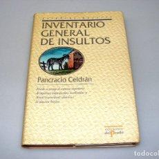 Diccionarios de segunda mano: INVENTARIO GENERAL DE INSULTOS - PANCRACIO CELDRÁN - NO LEIDO. Lote 168560380