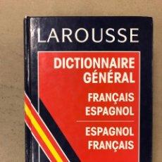 Diccionarios de segunda mano: LAROUSSE DICTIONNAIRE GÉNÉRAL FRANÇAIS - ESPAGNOL / ESPAGNOL - FRANÇAIS. ED. LAROUSSE 1993. Lote 168861152