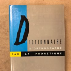 Diccionarios de segunda mano: LE ROBERT ORAL - ĒCRIT, DICTIONNAIRE D'ORTHOGRAPHE PAR LA PHONETIQUE. EDITADO EN 1989. Lote 168907832