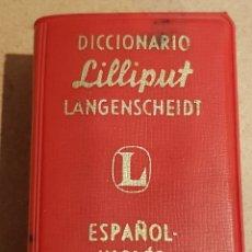 Diccionarios de segunda mano: DICCIONARIO LILLIPUT LANGENSCHEIDT / ESPAÑOL-INGLES / 640 PÁGINAS / BUEN ESTADO.. Lote 168917160