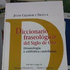 Diccionarios de segunda mano: DICCIONARIO FRASEOLÓGICO DEL SIGLO DE ORO. Lote 168977368