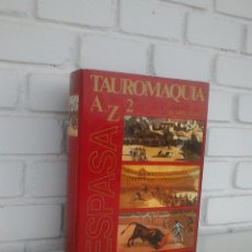 Diccionarios de segunda mano: TAUROMAQUIA. ESPASA. VOL. 2, K-Z. MARCELIANO ORTIZ BLASCO. COLABORA JOSE MARIA SOTOMAYOR. 1991.. Lote 168980812