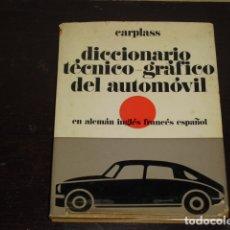 Diccionarios de segunda mano: DICCIONARIO TÉCNICO-GRÁFICO DEL AUTOMOVIL - 1965 -. Lote 169125344