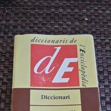 Diccionarios de segunda mano: DICCIONARIO DE CATALÁN, ENCICLOPEDIA CATALANA. Lote 169134056