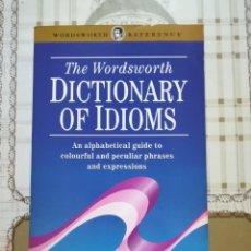 Diccionarios de segunda mano: THE WORDSWORTH - DICTIONARY OF IDIOMS - EN INGLÉS. Lote 169996848