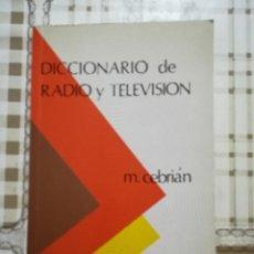Diccionarios de segunda mano: DICCIONARIO DE RADIO Y TELEVISIÓN - M. CEBRIÁN. Lote 170206448