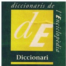 Diccionarios de segunda mano: DICCIONARI DE LA LLENGUA CATALANA (ENCICLOPÈDIA CATALANA) TAPA TOVA 1994. Lote 170436116