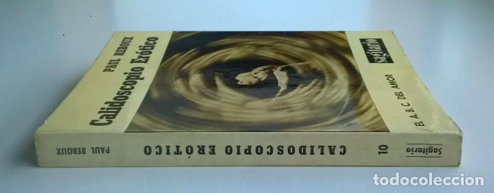 Diccionarios de segunda mano: CALIDOSCOPIO ERÓTICO.EL ABC DEL AMOR,DE PAUL REBOUX - 1ª EDICIÓN:1970 (1 A 2000 EJEMPLARES) - Foto 3 - 171072572