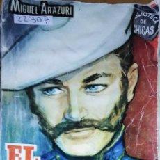 Libri di seconda mano: 22307 - NOVELA ROMANTICA - BIBLIOTECA DE CHICAS - EL BANDOLERO - Nº 465. Lote 171074348