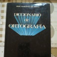 Diccionarios de segunda mano: DICCIONARIO DE ORTOGRAFÍA - JOSÉ MARTÍNEZ DE SOUSA - 1985. Lote 171128389