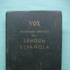 Diccionarios de segunda mano: DICCIONARIO ABREVIADO DE LA LENGUA ESPAÑOLA VOX 1964. Lote 171274865