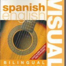 Diccionarios de segunda mano: DICCIONARIO VISUAL ESPAÑOL-INGLES. BILINGUAL DICTIONARY. Lote 171313325
