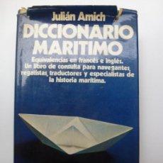 Diccionarios de segunda mano: DICCIONARIO MARÍTIMO. AMICH. Lote 171581733