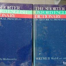 Diccionarios de segunda mano: THE SHORTER OXFORD ENGLISH DICTIONARY ON HISTORICAL PRINCIPLES VOLUME I Y II AÑO 1973 FN216. Lote 171830227