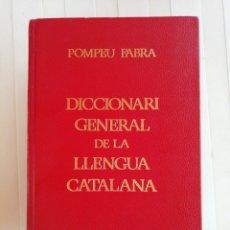 Diccionarios de segunda mano: POMPEU FABRA. DICCIONARI DE LA LLENGUA CATALANA. EDITORIAL EDHASA. AÑO 1980. N° PAG. 1779.. Lote 172140548