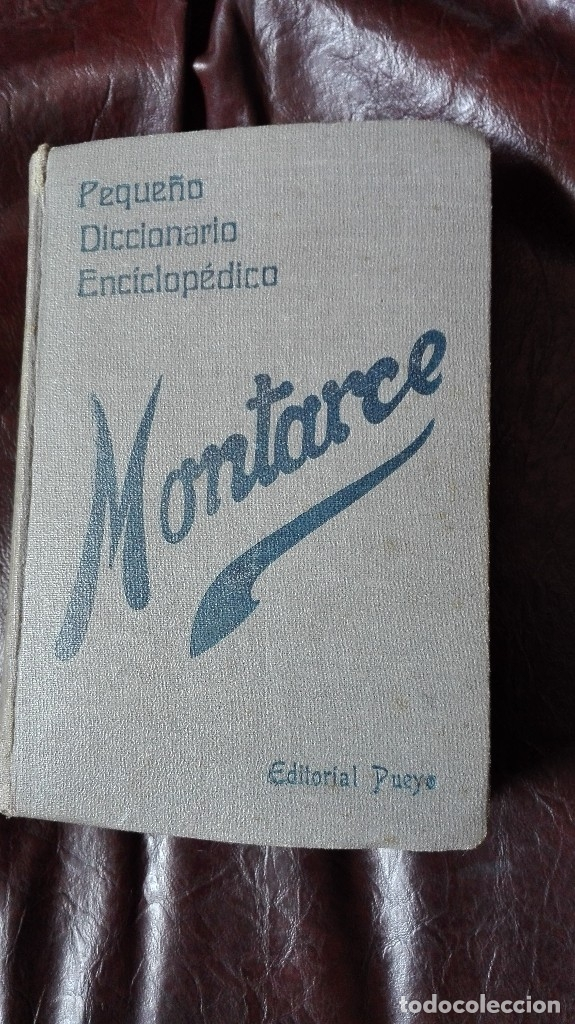 DICCIONARIO MONTARCEP EDITORIAL PUEYO 1940 (Libros de Segunda Mano - Diccionarios)