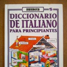 Libri di seconda mano: DICCIONARIO DE ITALIANO PARA PRINCIPIANTES (SUSAETA/USBORNE). POR HELEN DAVIES Y JOHN SHACKELL. Lote 172605324