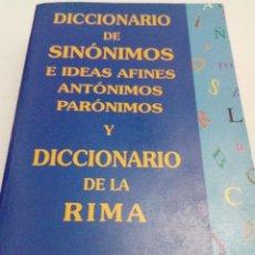 Livres d'occasion: DICCIONARIO DE SINÓNIMOS E IDEAS AFINES ANTÓNIMO Y PARÓNIMOS Y DICCIONARIO DE LA RIMA. EST13B3. Lote 172651508