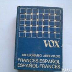 Diccionarios de segunda mano: VOX .DICCIONARIO ABREVIADO . ESPAÑOL - FRANCES / FRANCES - ESPAÑOL . BIBLIOGRAF. Lote 172684938