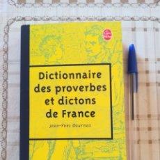 Diccionarios de segunda mano: DICTIONNAIRE DES PROVERBES ET DICTIONS DE FRANCE - JEAN-YVES DOURNON. Lote 172793879