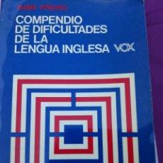 Diccionarios de segunda mano: COMPENDIO DE DIFICULTADES DE LA LENGUA INGLESA. Lote 172882528