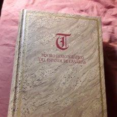 Diccionarios de segunda mano: TESORO LEXICOGRAFICO DEL ESPAÑOL DE CANARIAS 1.ª ED. 31X22. 972 PAG. SOLO 2.000 EJEMP. EXCELENTE EST. Lote 173164955